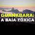 GNT exibe o documentário sobre degradação da Baia de Guanabara
