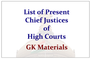 List of Present Chief Justices of High Courts