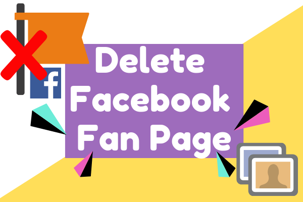 How To Delete A Facebook Page You Created