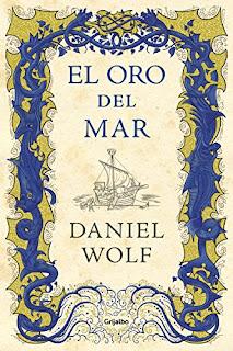 El oro del mar- Daniel Wolf