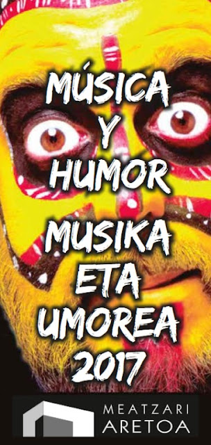 Música y Humor, en Meatzari Aretoa