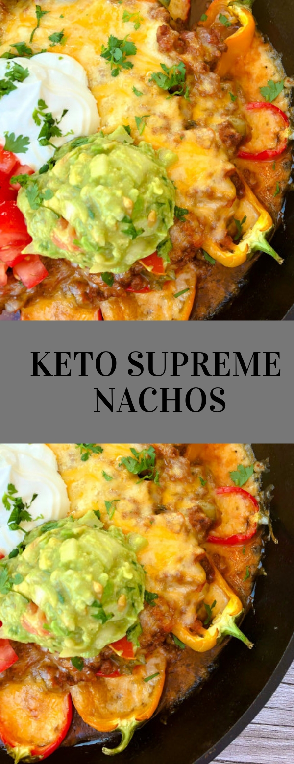 Keto Supreme Nachos #KETO #DINNER #LUNCH #GLUTENFREE #MAINCOURSE