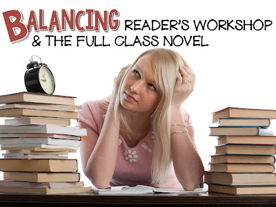Balancing reader's workshop with the full class novel