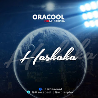 Haskaka - Oracool Ft McTarpha (Download Mp3 gospel song)