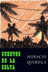 Libros gratis Cuentos de la selva para descargar en pdf completo