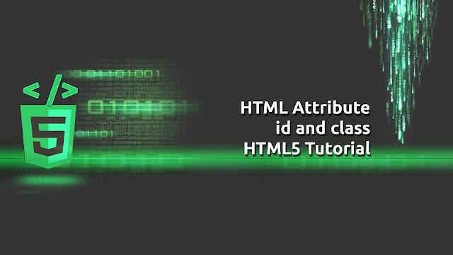HTML Attributes ID & Class