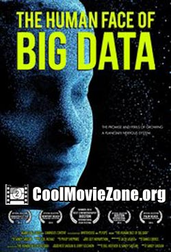 The Human Face of Big Data (2014)