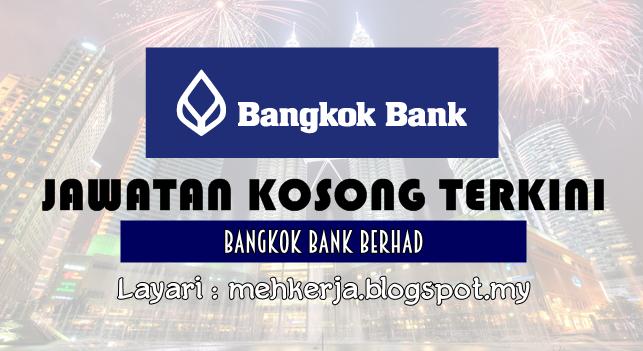 Jawatan Kosong Terkini 2016 di Bangkok Bank Berhad