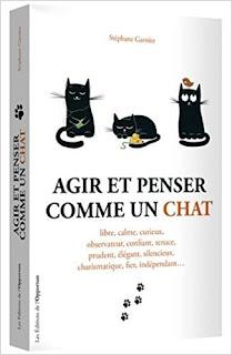 Agir Et Penser Comme Un Chat de Stephane Garnier PDF