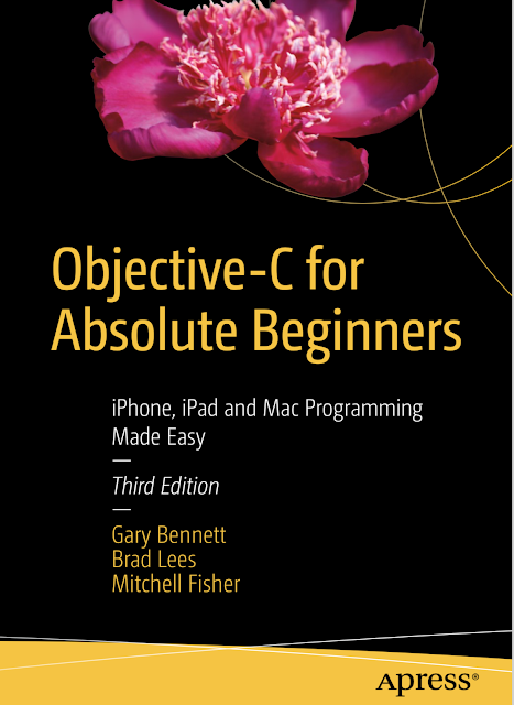 Apress Objective-C for Absolute Beginners iPhone iPad and Mac Programming