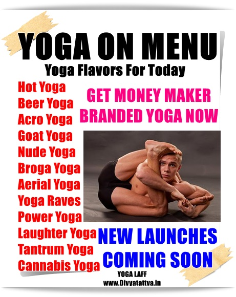 funny yoga,yunny yoga new types, yogi and yogini jokes, spiritual jokes, laughter yoga