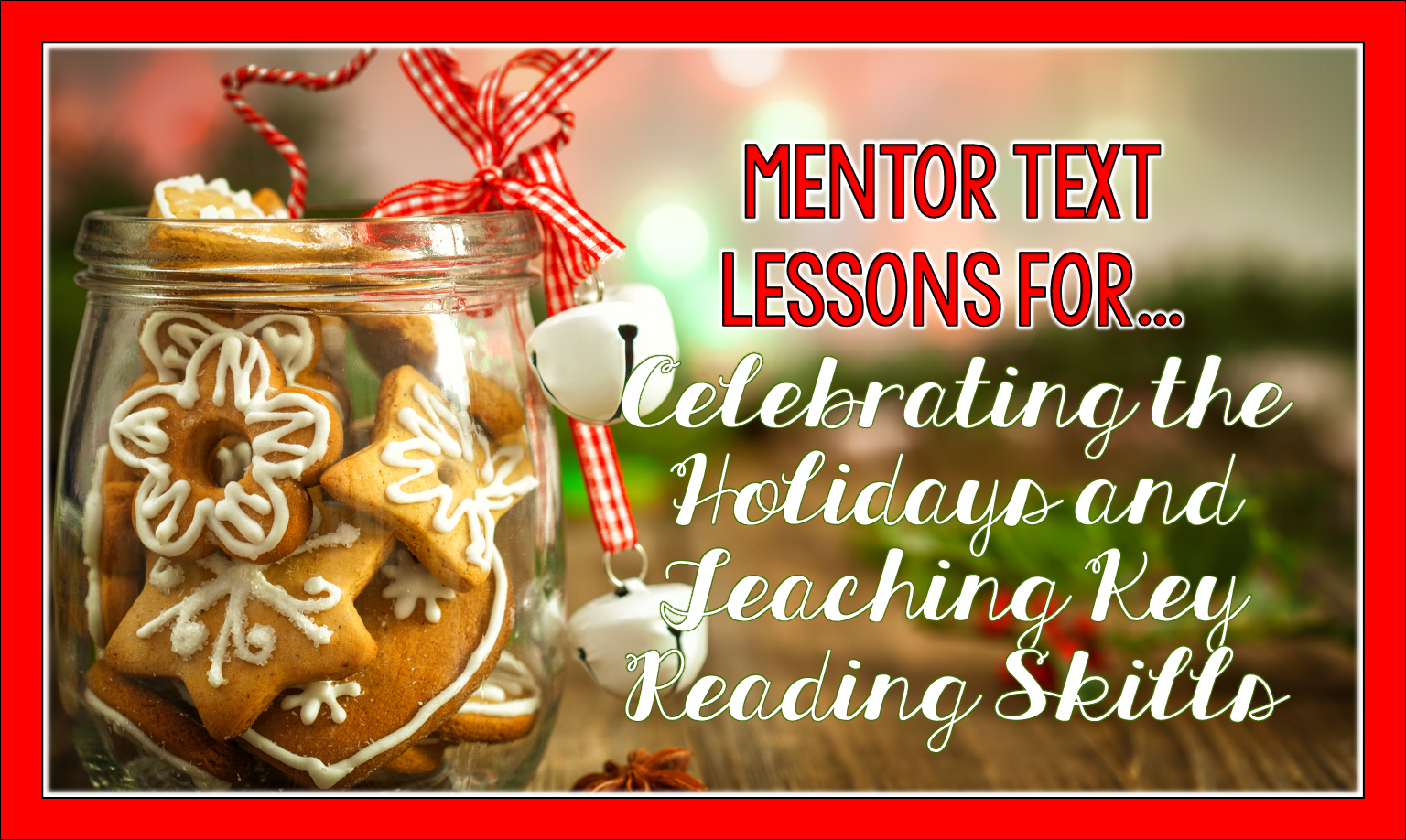 With the holidays, it can be challenging to balance keeping to the curriculum and keeping kids engaged. Mentor text lessons are a great choice for getting both jobs done. Check out this post for go-to lessons you can use this month.
