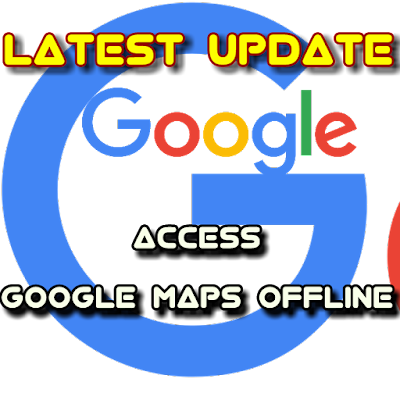 Google Maps Offline Available For Navigation
