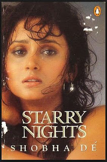 Modernism, Eroticism and Sexuality: The Corrosion of Self in Shobha De's Socialite Evenings and Starry Night