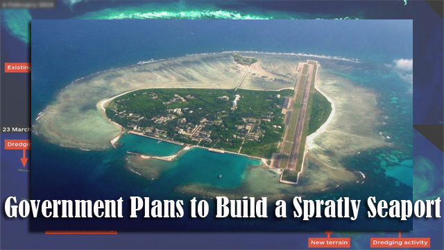 Government Plans to Build a Spratly Seaport