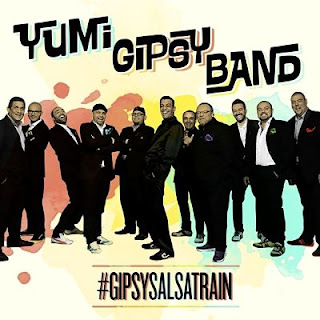 GIPSY SALSA TRAIN - YUMI GIPSY BAND (2015)