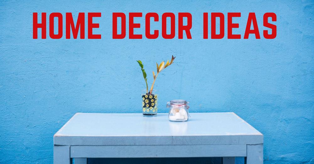 5 Home Decorating Trends, Home Decor Ideas, Home Decoration
