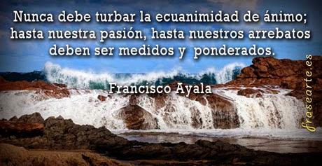 Consejos para la vida – Francisco Ayala