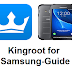 Kingroot for Samsung Galaxy, j2, j5, j7 pro Guide - Samsung root apk