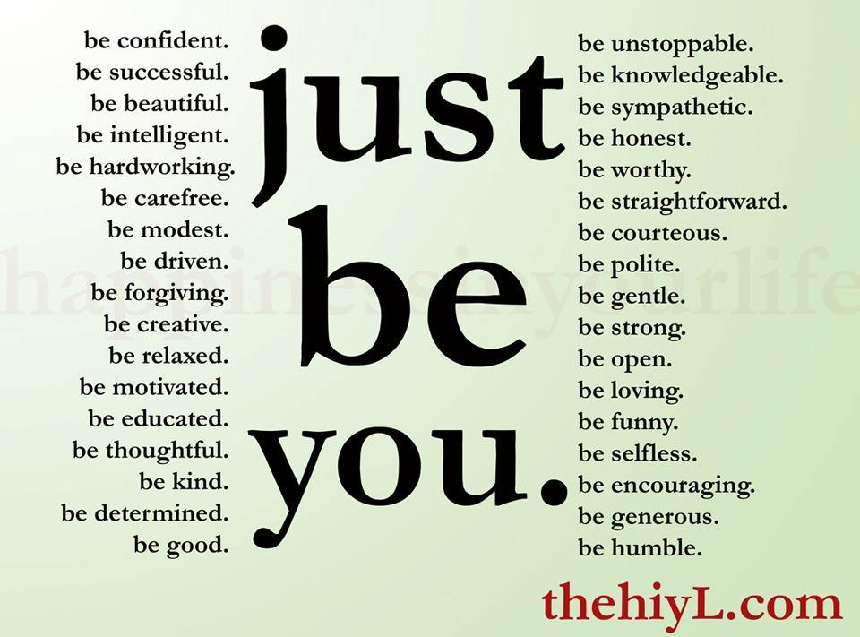 Doe Zantamata Quotes: just be you