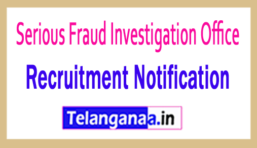 Serious Fraud Investigation Office SFIO Recruitment