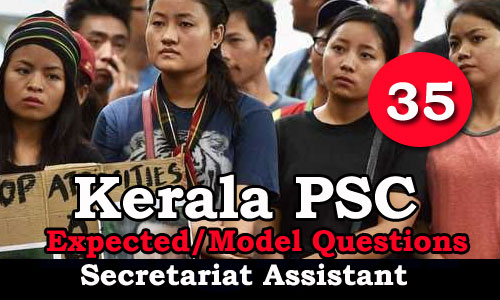 Kerala PSC Secretariat Assistant Model Questions - 35