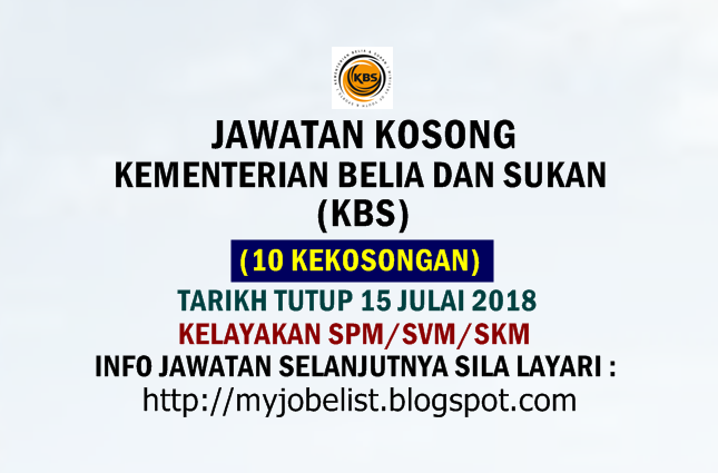 Jawatan Kosong di Kementerian Belia dan Sukan (KBS) Julai 2018