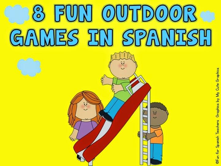 Fun For Spanish Teachers 8 Fun Outdoor Games To Play In