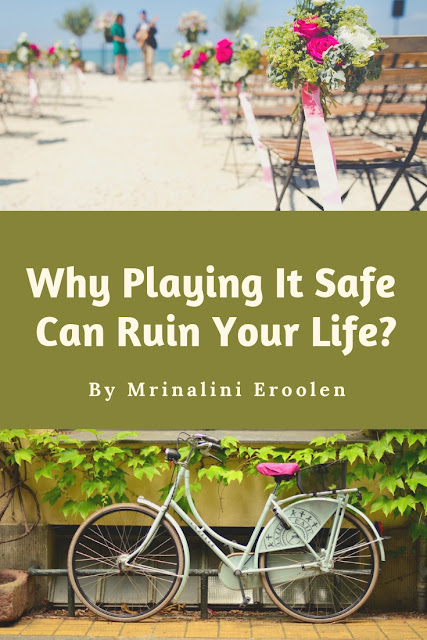 https://holidaysgiftsideas.blogspot.com/2019/03/why-playing-it-safe-can-ruin-your-life.html