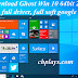Download Ghost Win 10 32bit, 64bit - Full Soft, Full Driver, Siêu Nhẹ