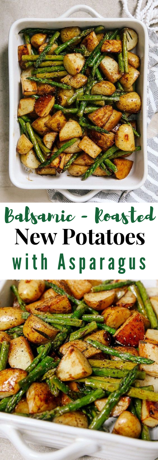 BALSAMIC ROASTED NEW POTATOES WITH ASPARAGUS #Vegetarian #Asparagus