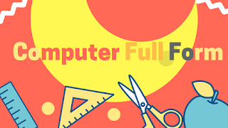 Computer Full Form (What is the meaning of Computer?)