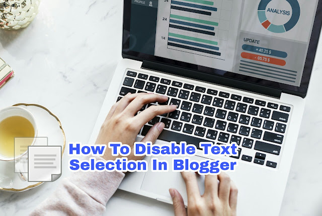 How To Disable Right Click On Website, Disable Copy Paste In Blogger To Protect Blog Post j