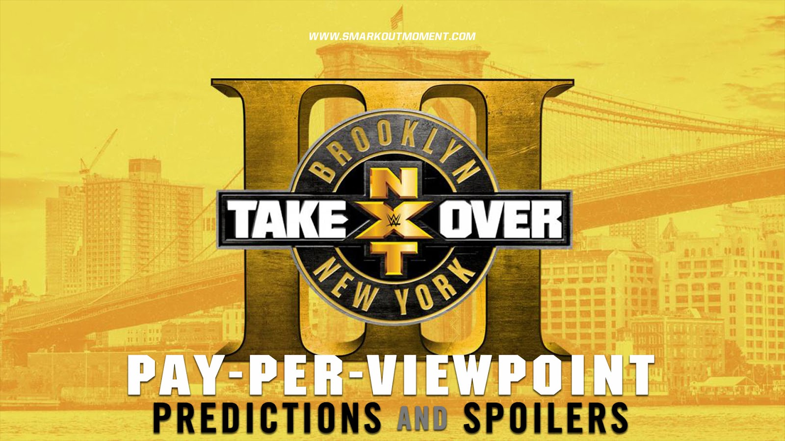 WWE NXT TAKEOVER: BROOKLYN III spoilers podcast