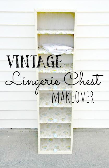 Vintage Lingerie Chest Makeover