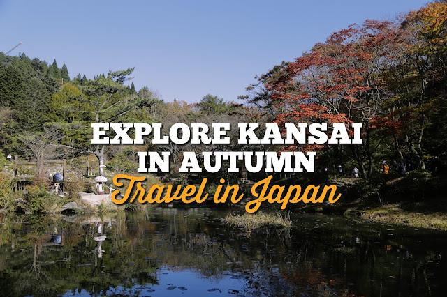 Travel to Japan: Explore Kansai in Autumn (Osaka, Kobe