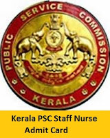Kerala PSC Staff Nurse Admit Card