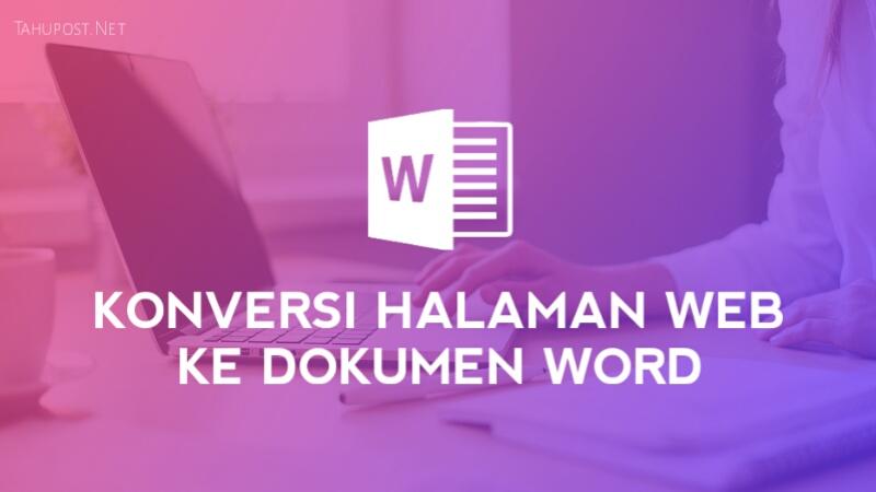 Konversi Halaman Web ke Dokumen Word