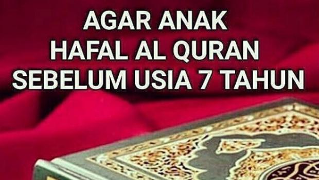 Bunda, Begini Caranya Agar Anak Hafal Al-Qur'an Sebelum Usia 7 Tahun
