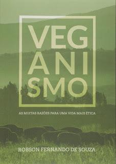 Veganismo - As muitas razões para uma vida mais ética