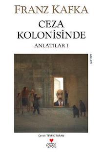 Franz Kafka - Ceza Kolonisinde