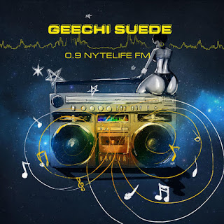 Geechi Suede - 0.9 Nytelife FM (2016) - Album Download, Itunes Cover, Official Cover, Album CD Cover Art, Tracklist