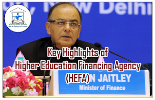 Key Highlights of Higher Education Financing Agency (HEFA) – GK Updates for IBPS PO/Clerk 2016