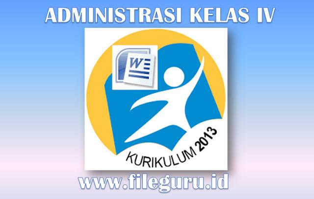 Administrasi Kelas IV Kurikulum 2013 Unduh