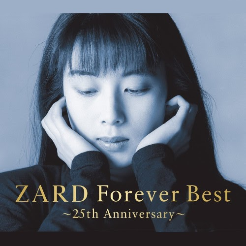 ZARD - ZARD Forever Best ~25th Anniversary~ [FLAC 24bit   MP3 320 / WEB]