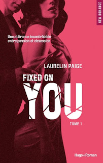 http://lachroniquedespassions.blogspot.fr/2014/12/fixed-tome-1-fixed-on-you-laurelin-paige.html