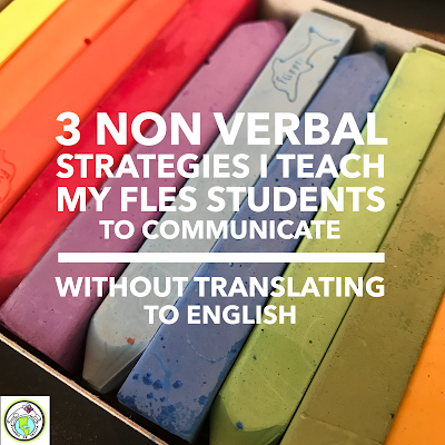 Three Non Verbal Strategies for the 90% in the Target Language Classroom