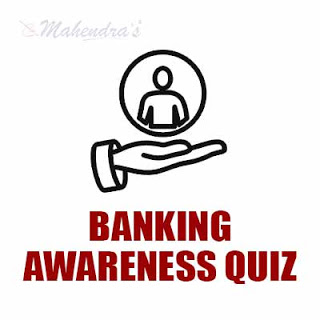 Banking Awareness Quiz For NABARD Exam : 20 - 04 - 18