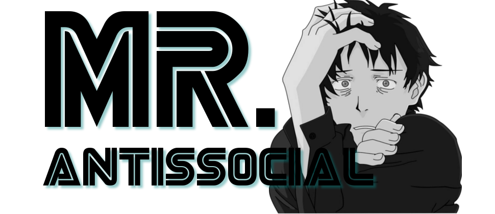 Mr. Antissocial