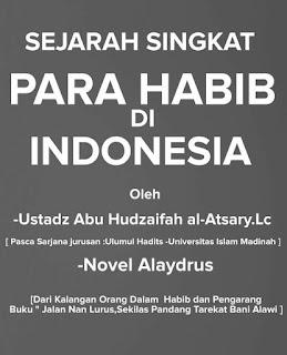 SEJARAH SINGKAT PARA HABAIB DI INDONESIA